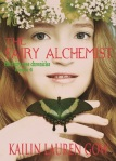 The Fairy Alchemist (The Fairy Rose Chronicles)