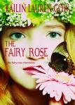 The Fairy Rose by Kailin Gow