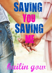 Saving You Saving Me (You & Me Trilogy)
