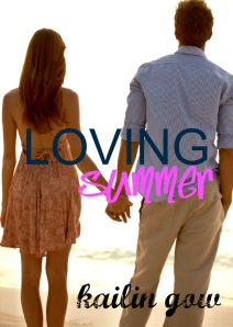 Loving Summer by Kailin Gow