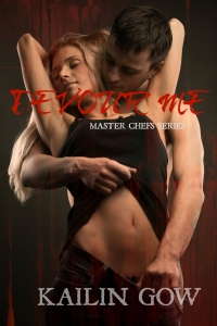 Devour Me (Master Chefs Series) by Kailin Gow