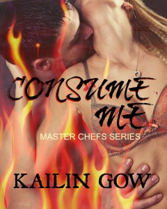 Consume Me (Master Chefs 3) by Kailin Gow