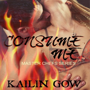 Consume Me (Master Chefs 3) by Kailin Gow - Audio Book