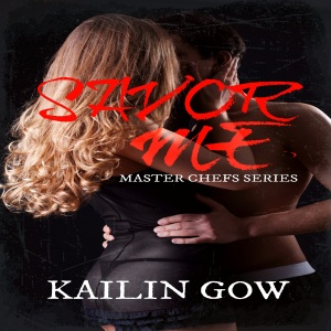 Savor Me (Master Chefs #2) by Kailin Gow - Audio Book